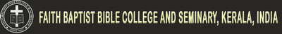 Faith Baptist Bible College and Seminary, Kerala, India